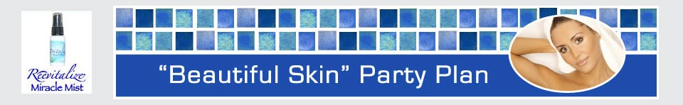 Beautiful Skin Party Plan